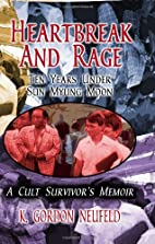 Heartbreak and Rage: Ten Years Under Sun…