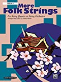 Martin, Joanne: More Folk Strings: String Quartet or String Orchestra (Violin 3)