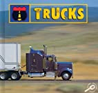 Trucks (Transportation) by David Armentrout