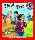 Field Trip: A Book about Sharing (Hero Club)…