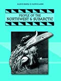 Thompson, Linda: People of the Northwest and Subarctic