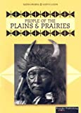 Linda Thompson: People of the: Plains & Prairies (Native People, Native Lands)