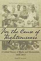 For the Cause of Righteousness: A Global…