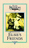 Martha Finley: Elsie's Friends at Woodburn (Elsie Dinsmore Collection)