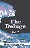 Sienkiewicz, Henryk: The Deluge