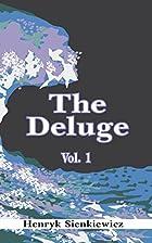 The Deluge (Vol. 1) by Henryk Sienkiewicz