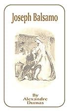 Joseph Balsamo [Part 1 of Mémoires d'un…