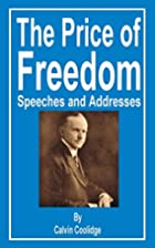 The Price of Freedom: Speeches and Addresses…