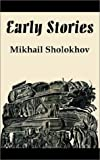 Sholokhov, Mikhail: Early Stories