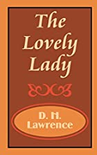 The Lovely Lady by D. H. Lawrence