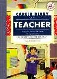Anderson, Carol: Career Diary of a Teacher (Gardner's Guide series)