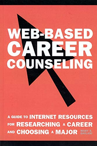 web-based-career-counseling-a-guide-to-internet-resources-for-researching-a-career-and-choosing-a-major