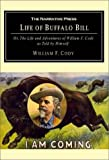 Cody, William F.: The Life of Buffalo Bill