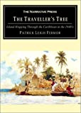 Fermor, Patrick Leigh: The Traveller's Tree: Island-Hopping Through the Caribbean in the 1940's