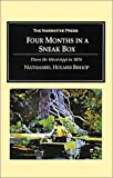 Bishop, Nathaniel Holmes: Four Months in a Sneak Box: A Boat Voyage of 2600 Miles Down the Ohio and Mississippi Rivers, and Along the Gulf of Mexico