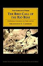 The Bird Call of the Rio Bene (Historical…