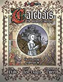 Jonathan Tweet: The Broken Covenant of Calebais: An Adventure Supplement for Ars Magica (Revised Edition)