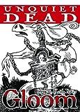 Keith Baker: Unquiet Dead (Gloom)