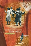 Brennan, Helen: The Story of Irish Dance