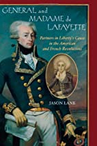 General and Madam de Lafayette: Partners in…
