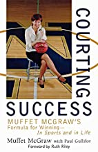 Courting Success: Muffet McGraw's Formula…