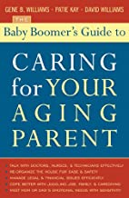 The Baby Boomer's Guide to Caring for Your…