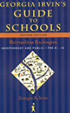 Georgia Irvin's Guide to Schools, 2nd…