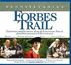 Pennsylvania's Forbes Trail: Gateways…