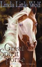 Great Spirit Horse by Linda Little Wolf