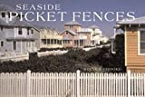 Brooke, Steven: Seaside Picket Fences