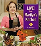 Marilyn Harris: Live! from Marilyn's Kitchen