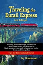 Traveling the Eurail Express (Traveling…