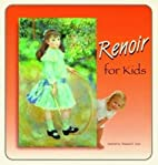 Renoir for Kids (Great Art for Kids) by…
