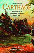 Battle of Carthage, The: Border War in…
