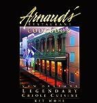 Arnaud's Restaurant Cookbook: New Orleans…