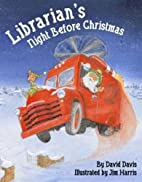 Librarian's Night Before Christmas by David…