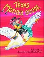 Texas Mother Goose by David Davis