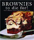 Brownies to Die For! (Cookbooks to Die For)…