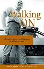 Walking On: A Daughter's Journey With…