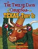 Davis, David: Twelve Days of Christmas--in Texas, That Is, The