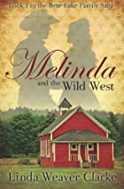 Melinda and the Wild West by Linda Weaver…
