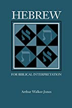 Hebrew for Biblical Interpretation…