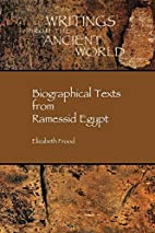 Biographical Texts from Ramessid Egypt by…