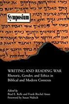 Writing and Reading War: Rhetoric, Gender,…