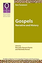 Gospels : narrative and history by Mercedes…