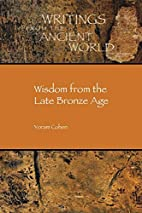 Wisdom from the late Bronze Age by Yoram…