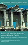 Lamberton, Robert: Proclus the Successor on Poetics and the Homeric Poems: Essays 5 and 6 of His Commentary on the Republic of Plato (Society of Biblical Literature: Writings of the Greco-Roman World)
