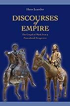 Discourses of empire : the gospel of Mark…