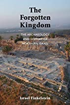 The Forgotten Kingdom: The Archaeology and…