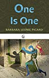 Picard, Barbara Leonie: One Is One